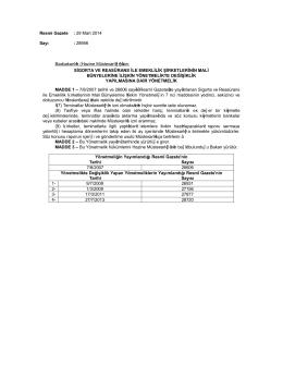Resmi Gazete : 29 Mart 2014 Sayı : 28956 Başbakanlık (Hazine