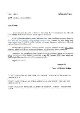 SAYI :2014/ İZMİR, 09/07/2014 KONU : Bağımsız Denetçi Mührü