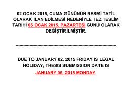 02 ocak 2015, cuma gününün resmi tatil olarak ilan edilmesi
