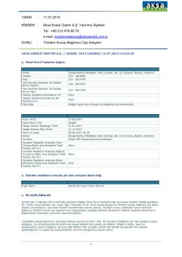 11.07.2014 KİMDEN : Aksa Enerji Üretim A.Ş. Yatırımcı İlişkileri Tel
