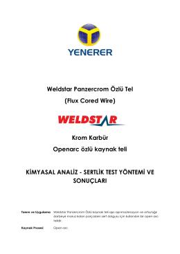 weldstar panzercrom özlü tel test sonuçları