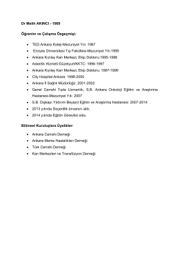 Dr Melih AKINCI - 1969 Öğrenim ve Çalışma Özgeçmişi: • TED