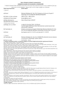 İhale Kayıt Numarası : 2014/118011 a) Adresi : Medrese Mahallesi