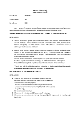 Üniversitemiz Senatosu tarafından 18 Şubat 2014 tarihinde kabul