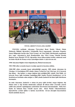 YÜCEL GROUP UYGULAMA GEZİSİ 25.03.2014 tarihinde