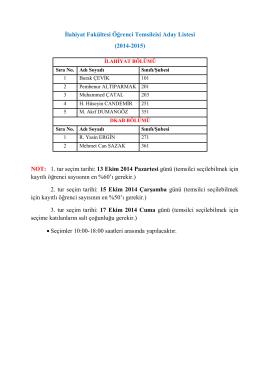 1. tur seçim tarihi: 13 Ekim 2014 Pazartesi günü (te