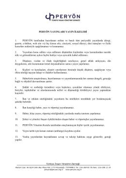 PERYÖN YAYINLARI YAYIN İLKELERİ 1. PERYÖN tarafından