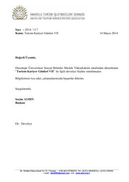 Sayı : 2014 / 117 Konu: Turizm Kariyer Günleri VII 14 Mayıs 2014
