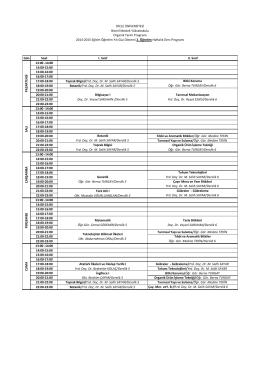 Gün Saat I. Sınıf II. Sınıf 13:00 -14:00 14:00-15