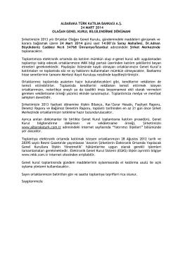 24 Mart 2014 Yılı Olağan Genel Kurul Bilgilendirme