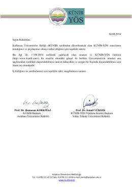04.08.2014 Sayın Rektörüm, Kafkasya Üniversiteler Birliği (KÜNİB