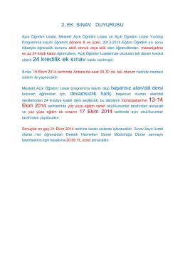 olanX 24 kredilik ek sınav hakkı verilmiştir.