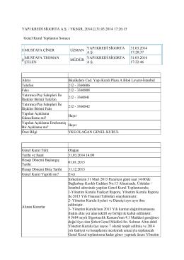 YAPI KREDİ SİGORTA A.Ş. / YKSGR, 2014 [] 31.03
