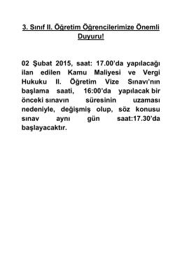 3. Sınıf II. Öğretim Öğrencilerimize Önemli Duyuru! 02 Şubat 2015