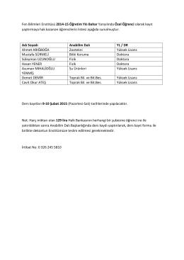 Fen Bilimleri Enstitüsü 2014-15 Öğretim Yılı Bahar Yarıyılında Özel