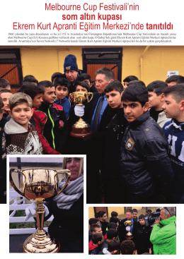 Melbourne Cup Festivali`nin som altın kupası Ekrem Kurt