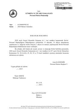 2828 Memur Atamaları BAKANL - Gümrük ve Ticaret Bakanlığı