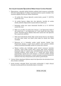 Öğrencilerin dikkat etmesi gereken hususlar ekteki pdf dosyasındadır.