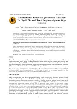 İle İlişkili Bilateral Renal Angiomyolipoma: Olgu Sunumu