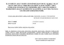"""İLAN EDİLEN ADAY TESPİT LİSTESİNDE BAŞVURUSU """"KABUL"""