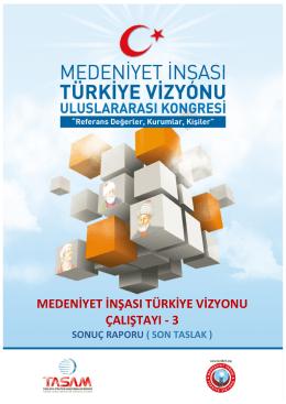 medeniyet inşası türkiye vizyonu çalıştayı - 3