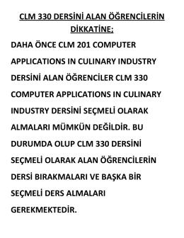 CLM 330 DERSİNİ ALAN ÖĞRENCİLERİN DİKKATİNE