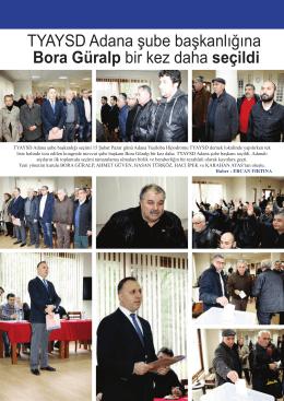 TYAYSD Adana şube başkanlığına Bora Güralp bir kez