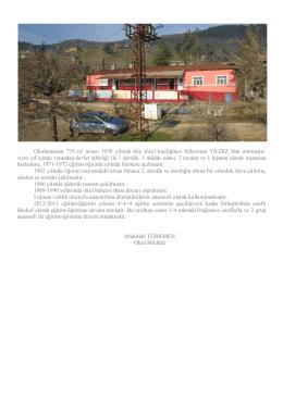 Okulumuzun 770 m² arsası 1970 yılında köy tüzel kişiliğince