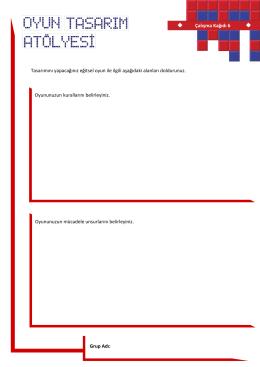 Çalışma Kağıdı 6 Grup Adı: Oyununuzun kurallarını