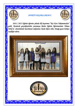"""2014 / 2015 Eğitim öğretim yılında ilk başarımız """"Kız Kros"""