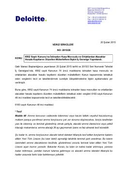 2015/28 KONU 6552 Sayılı Kanunu`na İstinaden Kasa