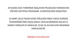 29 kasım 2014 tarihinde başlayan pedagojik formasyon eğitimi
