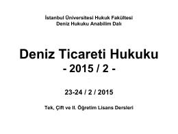 deniz ticaret hukuku dersi 23-24 şubat 2015 tarihli yansıları