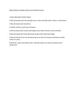 BAĞIŞ MÜRACATLARINDA (EŞTEN EŞE) İSTENEN BELGELER 1