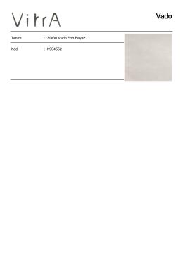 Tanım : 30x30 Vado Fon Beyaz Kod : K904552