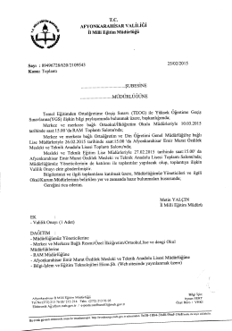 Müdürlüğümüzün konu ile ilgili 25/02/2015 tarih ve 2109543 sayılı