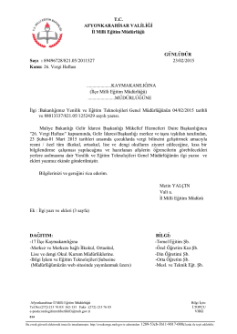 Müdürlüğümüzün konu ile ilgili 23/02/2015 tarih ve 2011527 sayılı