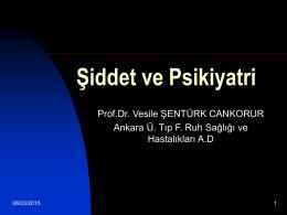 Şiddet ve Psikiyatri - Prof. Dr. Ahmet SALTIK