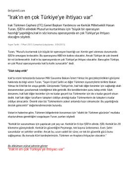 """""""Irak`ın en çok Türkiye`ye ihtiyacı var"""""""