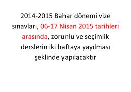 2014-2015 bahar yarıyılı arasınav tarihleri hakkında