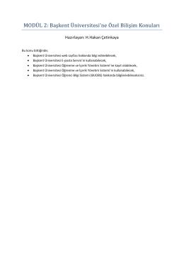 Bölüm 1. Başkent Üniversitesine Özel Bilişim Konuları
