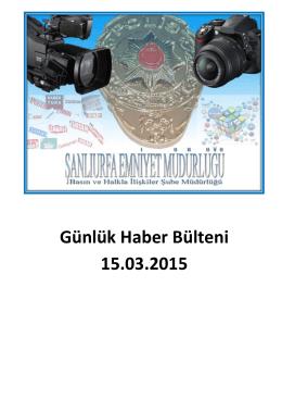 Günlük Haber Bülteni 15.03.2015