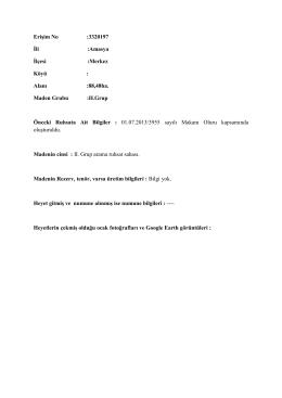 Erişim No :3320197 İli :Amasya İlçesi :Merkez Köyü : Alanı :88,48ha