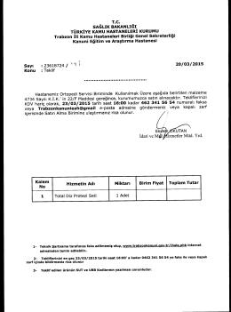 KDV hariç olarak, 23/03/2015 tarih saat 16:00 kadar 462 341 56 54