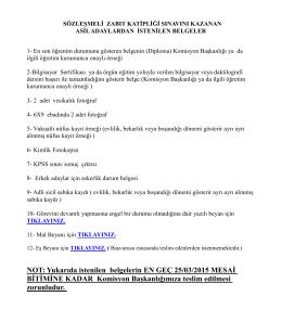 NOT: Yukarıda istenilen belgelerin EN GEÇ 25/03/2015 MESAĠ