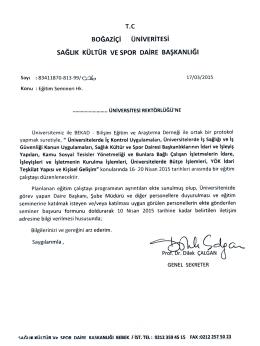 Boğaziçi üniversitesi rektörlük davet yazısını ve seminer