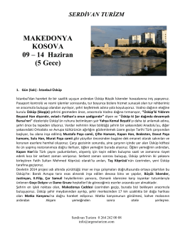 MAKEDONYA KOSOVA 09 – 14 Haziran (5 Gece)