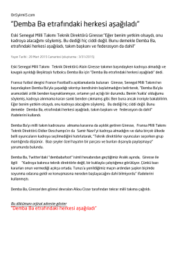 """""""Demba Ba etrafındaki herkesi aşağıladı"""""""