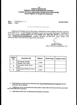KDV hariç olarak, 24/03/2015 tarih saat 16:00 kadar 462 341 56 54