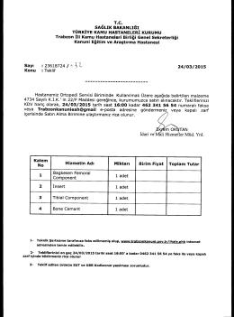 24/03/2015 KDV hariç olarak, 24/03/2015 tarih saat 16:00 kadar 462
